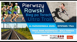I RAWSKI BIEG PO TORACH ULTRA TRAIL